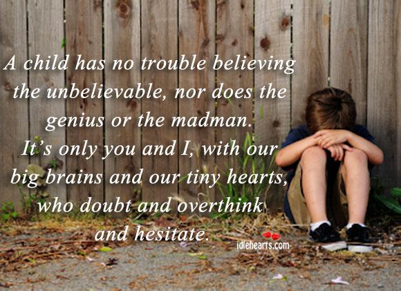 Unbelievable quote #2