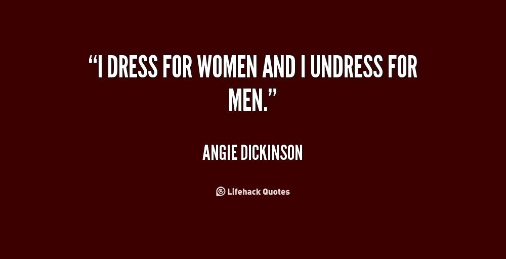 Undress quote #2