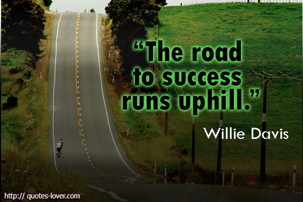 Uphill quote #2