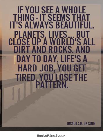Ursula K. Le Guin's quote #6