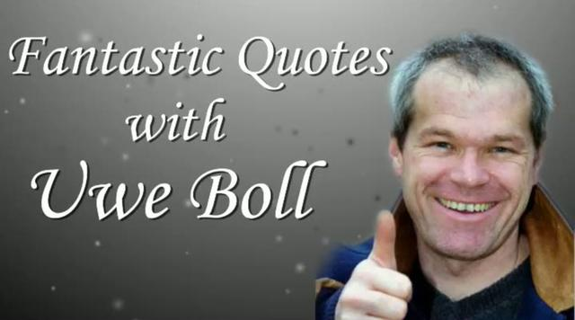 Uwe Boll's quote #5