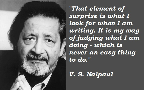 V. S. Naipaul's quote #3