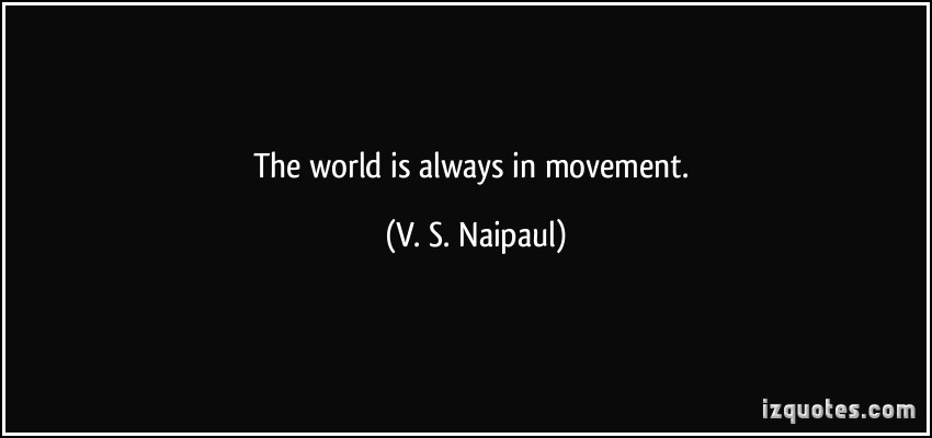 V. S. Naipaul's quote #5