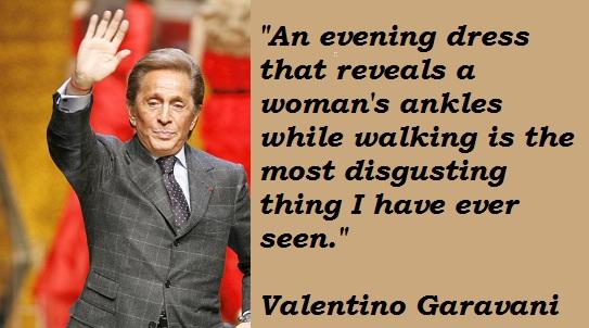 Valentino Garavani's quote #7