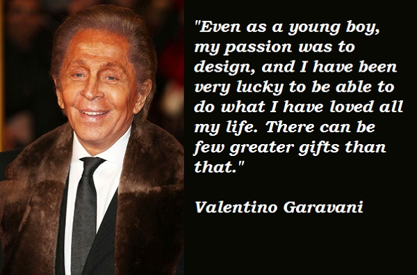 Valentino Garavani's quote #6