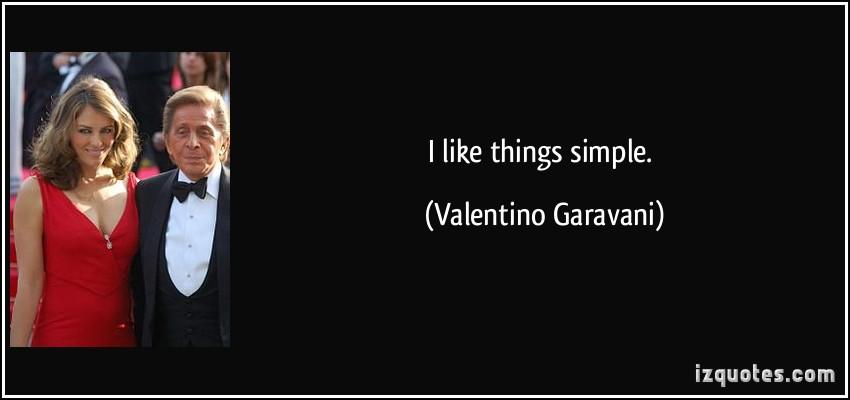 Valentino Garavani's quote #4