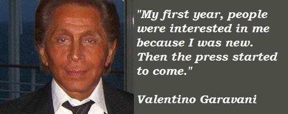 Valentino Garavani's quote #3