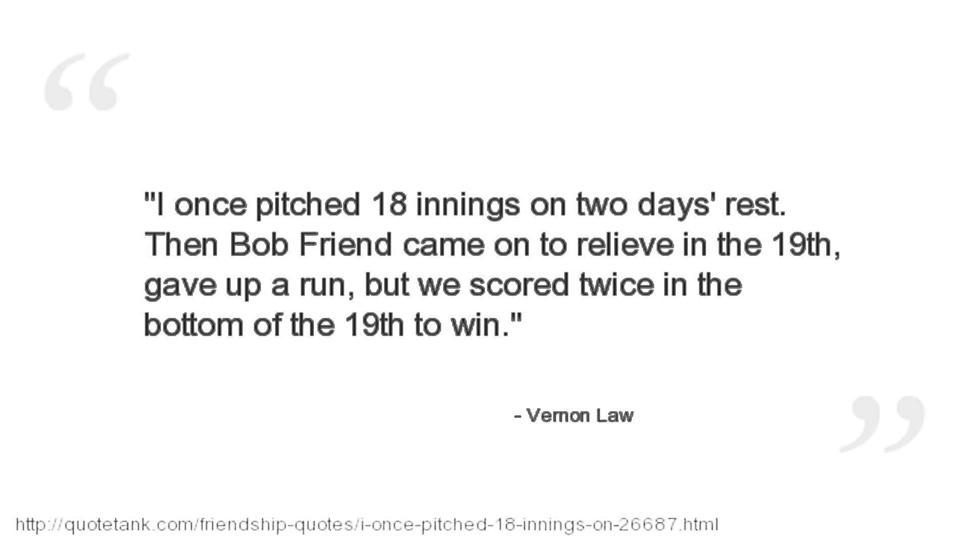 Vernon Law's quote #7