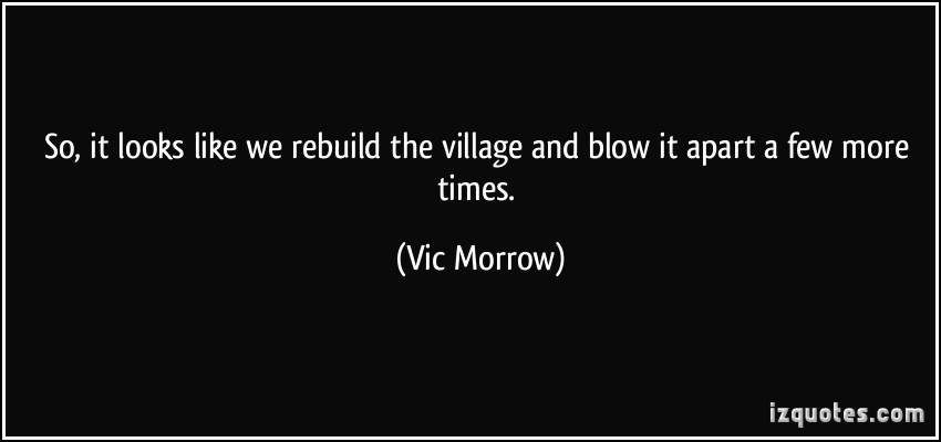 Vic Morrow's quote #2