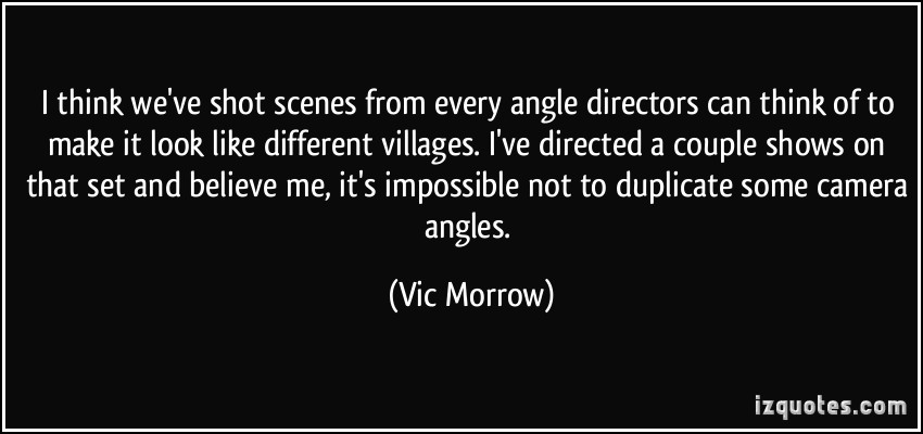 Vic Morrow's quote #5