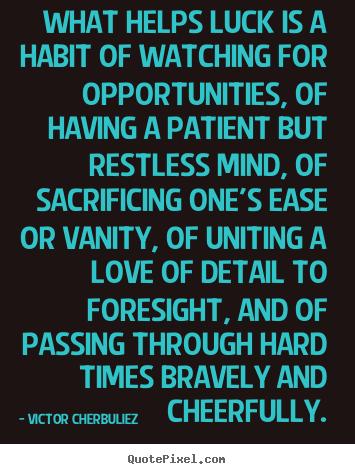 Victor Cherbuliez's quote #8