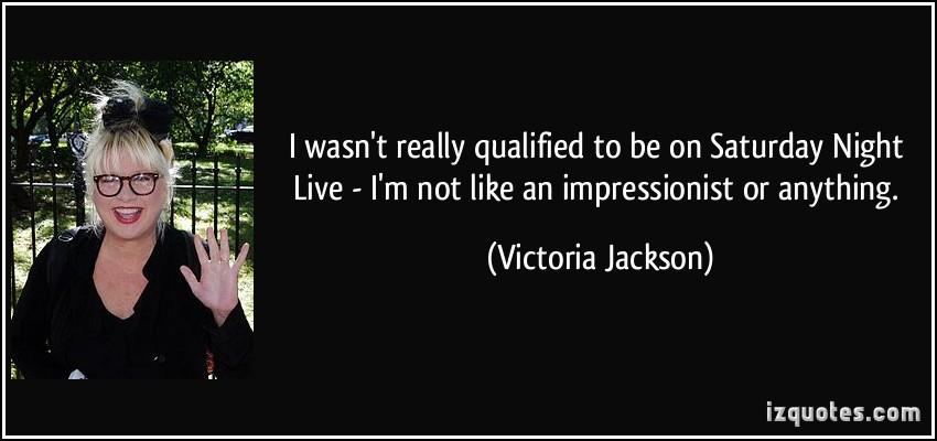 Victoria Jackson's quote #6