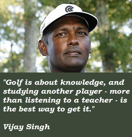Vijay Singh's quote #2