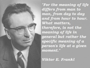 Viktor E. Frankl's quote #2