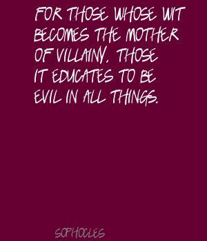 Villainy quote #1