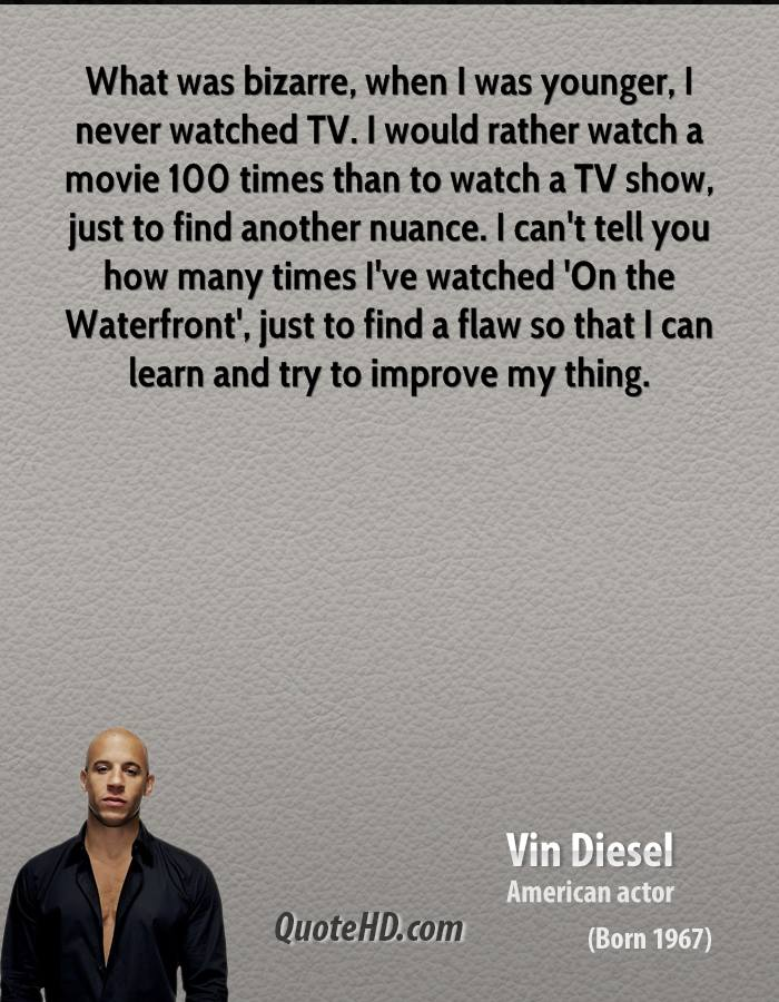 Vin Diesel's quote #6