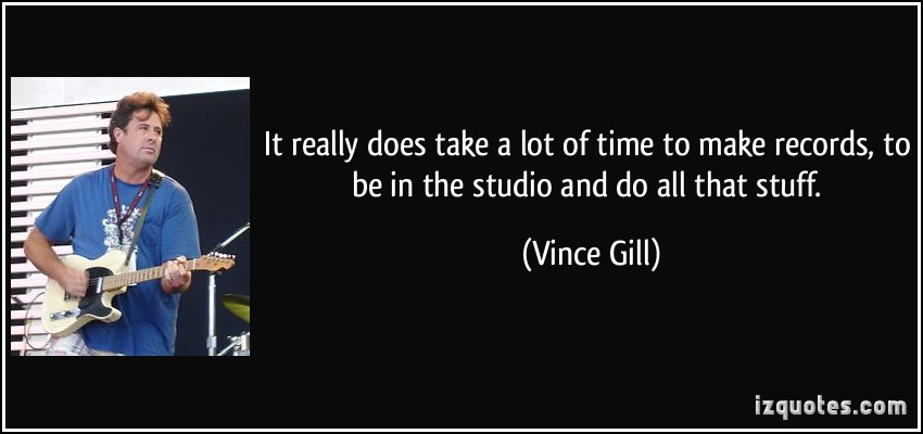 Vince Gill's quote #7
