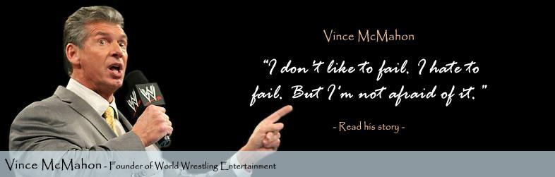 Vince McMahon's quote #3