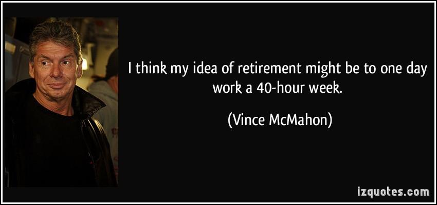 Vince McMahon's quote #7