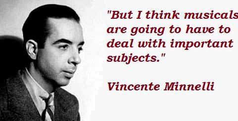Vincente Minnelli's quote #3