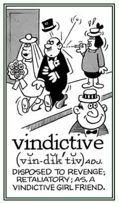 Vindictiveness quote #2
