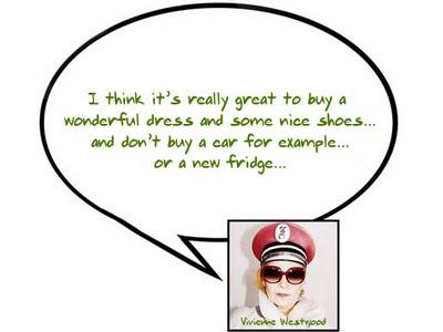 Vivienne Westwood's quote #3