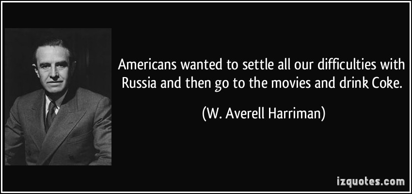 W. Averell Harriman's quote #6