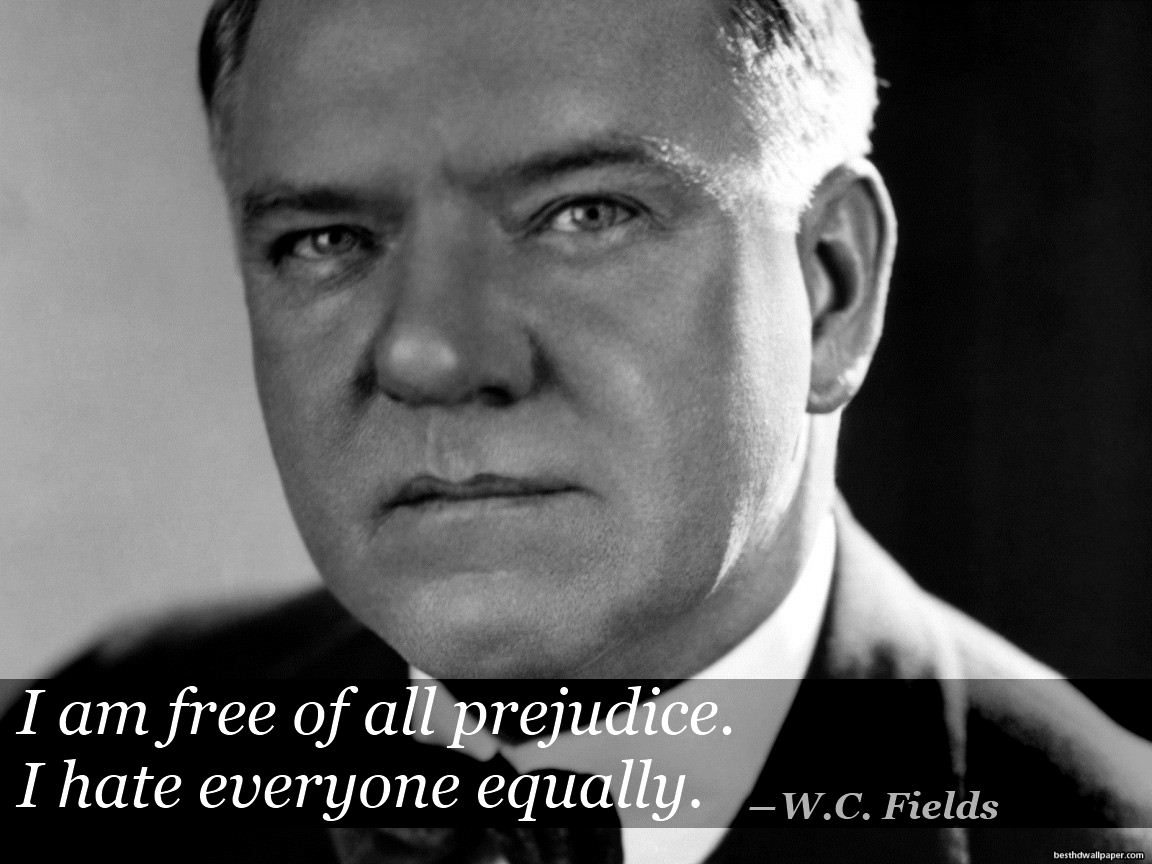 W. C. Fields's quote #8