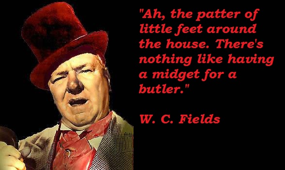 W. C. Fields's quote #4