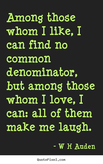 W. H. Auden's quote #3