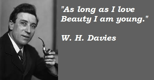 W. H. Davies's quote #2