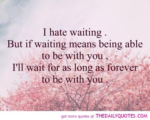 Wait quote #8