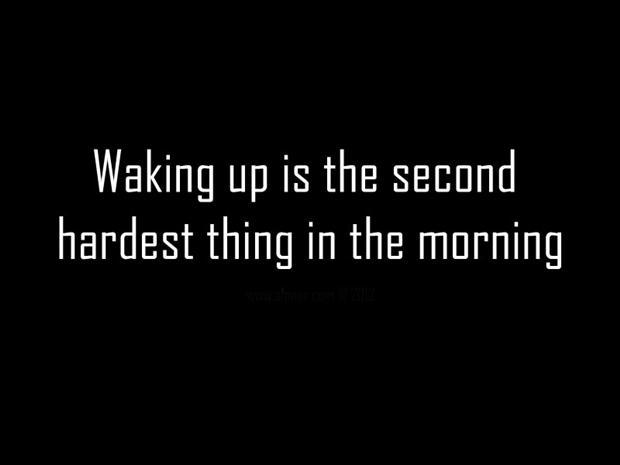 Waking Up quote #2