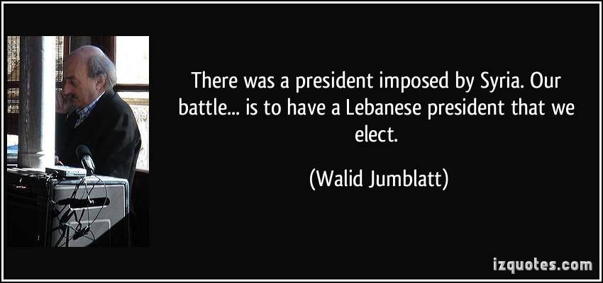 Walid Jumblatt's quote #3