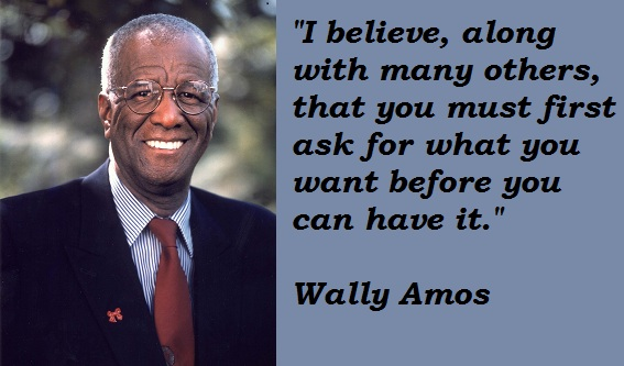 Wally Amos's quote #1