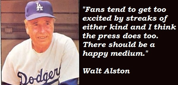 Walt Alston's quote #2