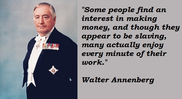 Walter Annenberg's quote #5