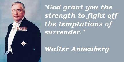 Walter Annenberg's quote #6