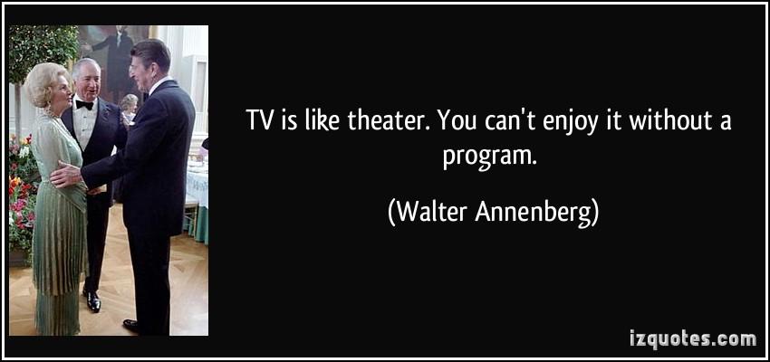 Walter Annenberg's quote #8