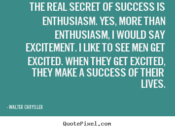 Walter Chrysler's quote #3