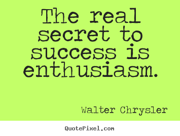 Walter Chrysler's quote #7