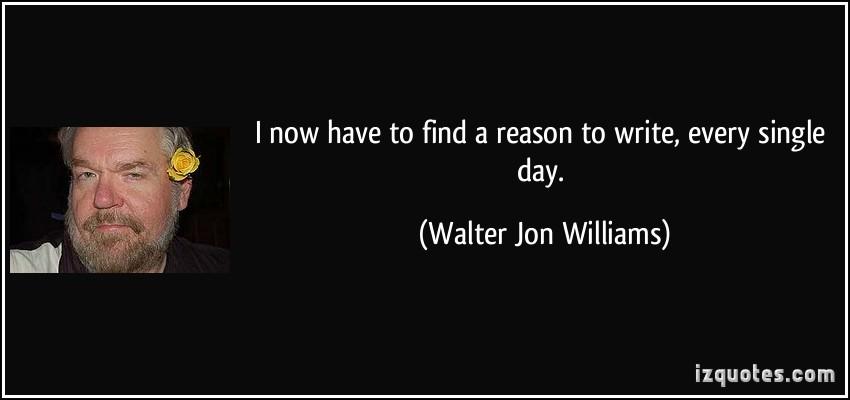 Walter Jon Williams's quote #1