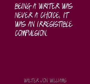 Walter Jon Williams's quote #3