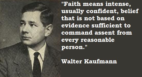 Walter Kaufmann's quote #6
