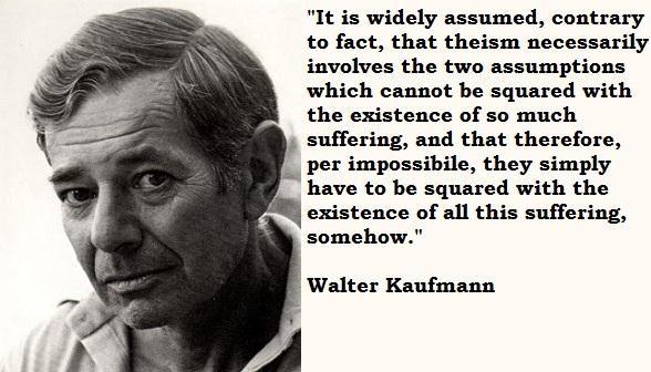 Walter Kaufmann's quote #2