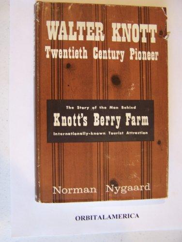 Walter Knott's quote #1