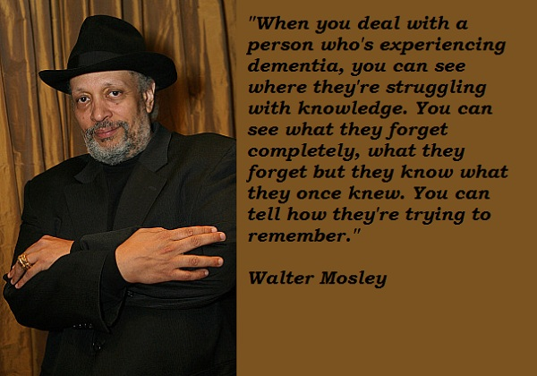 Walter Mosley's quote #6