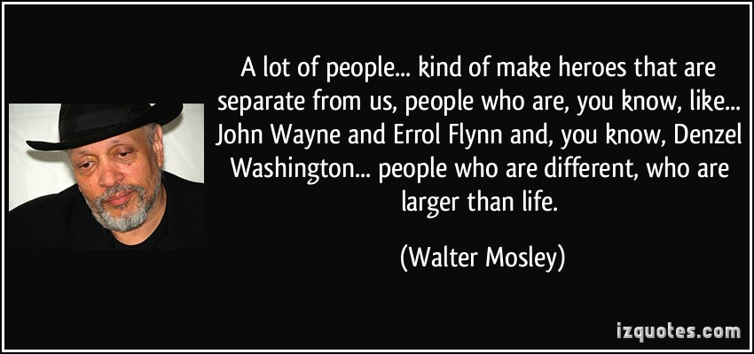 Walter Mosley's quote #7