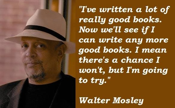 Walter Mosley's quote #3