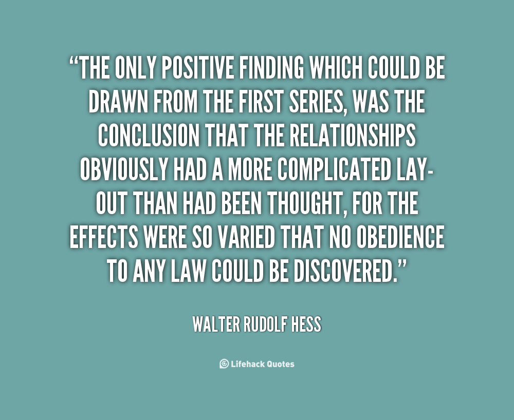 Walter Rudolf Hess's quote #3